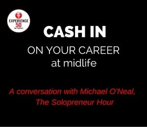 Cash in on Your Career at Midlife