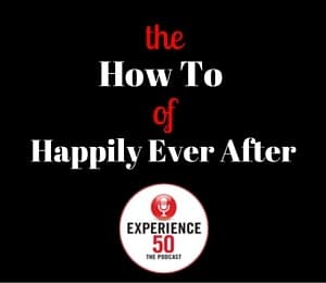 Experience 50 Happily Ever After