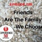 Episode 28 Friends