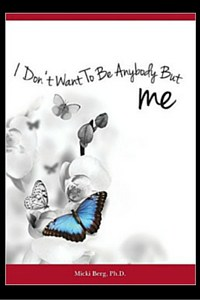 I Don't Want To Be Anybody But Me