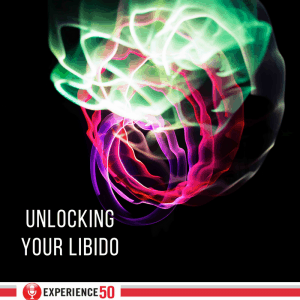 Unlocking Your Libido