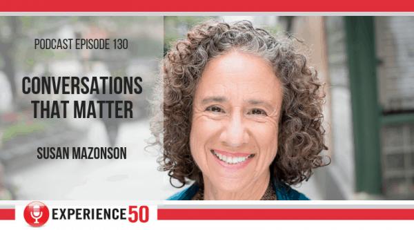 Midlife conversation with Susan Mazonson