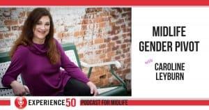 Midlife Gender Pivot