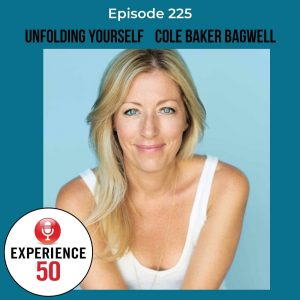 Cole Baker Bagwell on Experience 50 Podcast